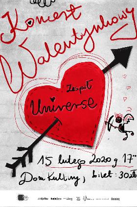 Koncert zespołu UNIVERSE na Walentynki Kliknięcie w obrazek spowoduje wyświetlenie jego powiększenia
